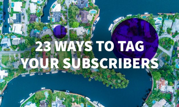 23 Ways to Tag and Segment Your Subscribers in AWeber