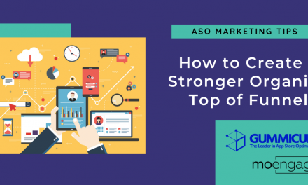 ASO Marketing: Creating a Stronger Organic Top of Funnel