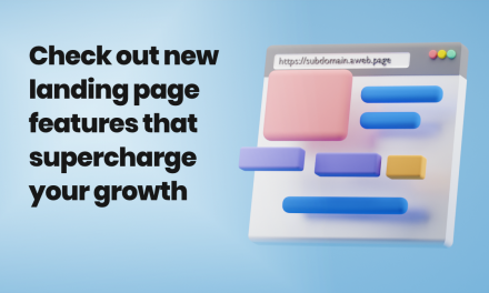 Supercharge Your Growth with New Landing Page Features