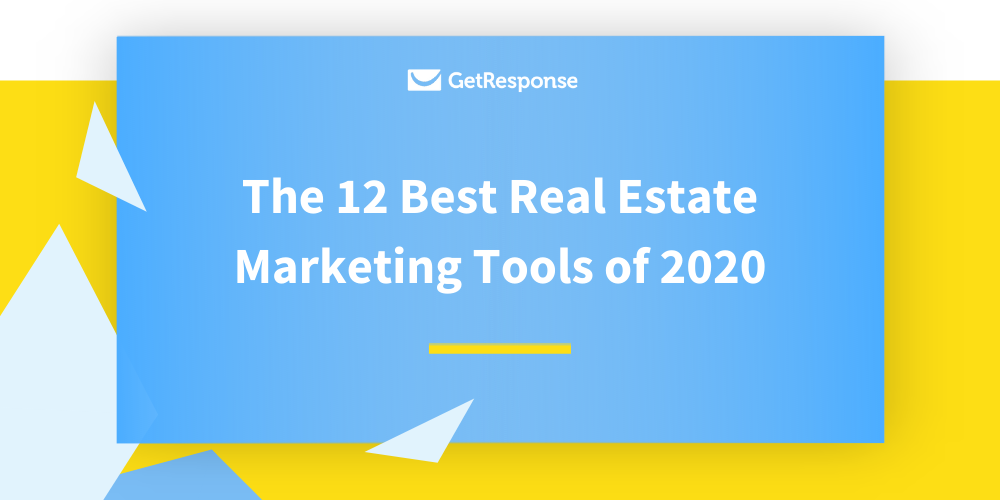 The 12 Best Real Estate Marketing Tools of 2020