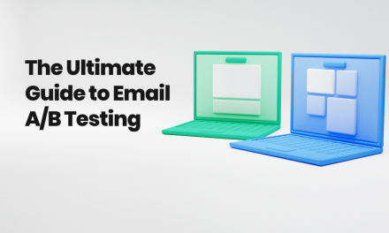 The Ultimate Guide to Email A/B Split Testing