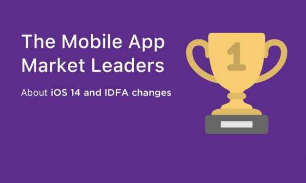 The Mobile App Market Leaders About iOS 14 and IDFA changes
