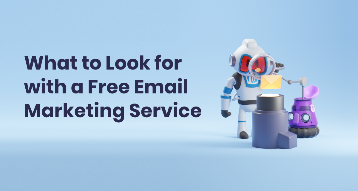 What to Look for with a Free Email Marketing Service