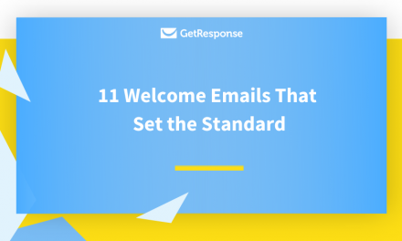 11 Welcome Emails That Set the Standard