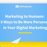 5 Ways to Be More Personal in Your Digital Marketing