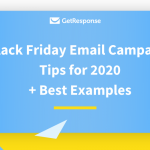Black Friday Email Campaign Tips for 2020 + Best Examples