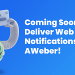 Deliver Web Push Notifications with AWeber!