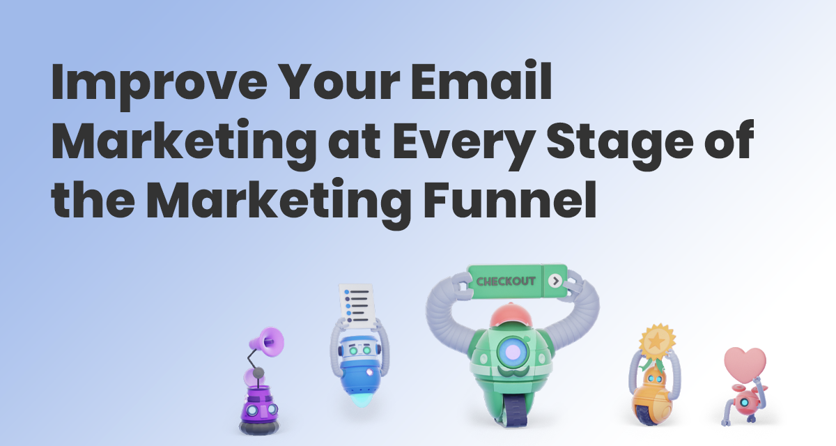 How to Build Marketing Funnels with Email