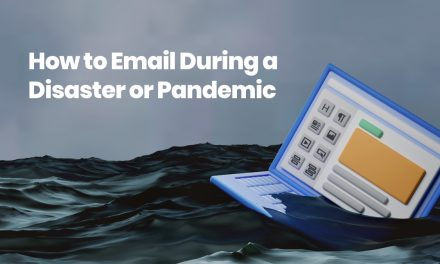 How to Email During a Disaster or Pandemic