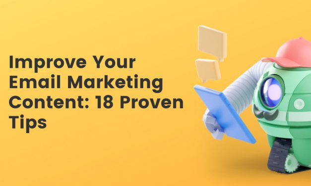 18 Proven Ways to Improve Your Email Content