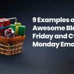 9 Examples of Awesome Black Friday Emails (and Cyber Monday Emails)
