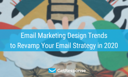 Email Marketing Design Trends to Revamp Your Email Strategy in 2020