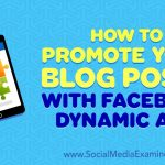 Facebook Dynamic Ads for blog posts : PPC