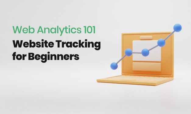 Web Analytics 101: Website Tracking for Beginners