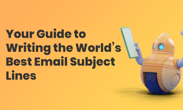 Your Guide to Writing the World's Best Email Subject Lines
