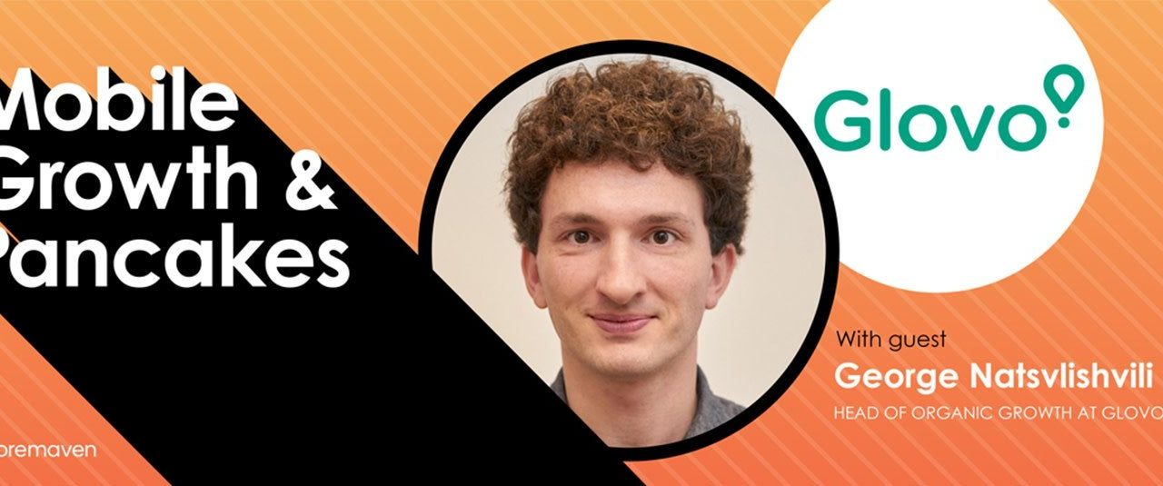 Mobile Growth & Pancakes #5: Incrementality Projects with George Natslishvili