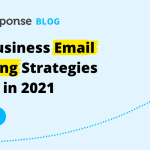 Small Business Email Marketing Strategies to Grow in 2021