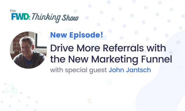 Drive More Referrals with the New Marketing Funnel