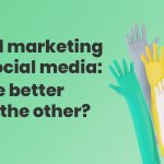 Email Marketing vs. Social Media: Which is Better?