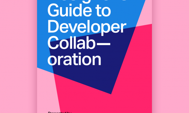 Introducing the Designer's Guide to Developer Collaboration