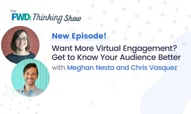Get More Virtual Engagement with Your Audience