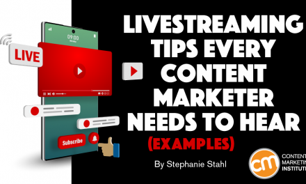 Livestreaming Tips Every Content Marketer Needs to Hear