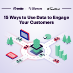 Announcing 15 Ways to Use Data to Engage Your Customers