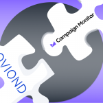 Campaign Monitor and Oviond: The Perfect Fit