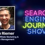 The State of Affiliate Marketing & Campaign Management with Adam Riemer [Podcast]