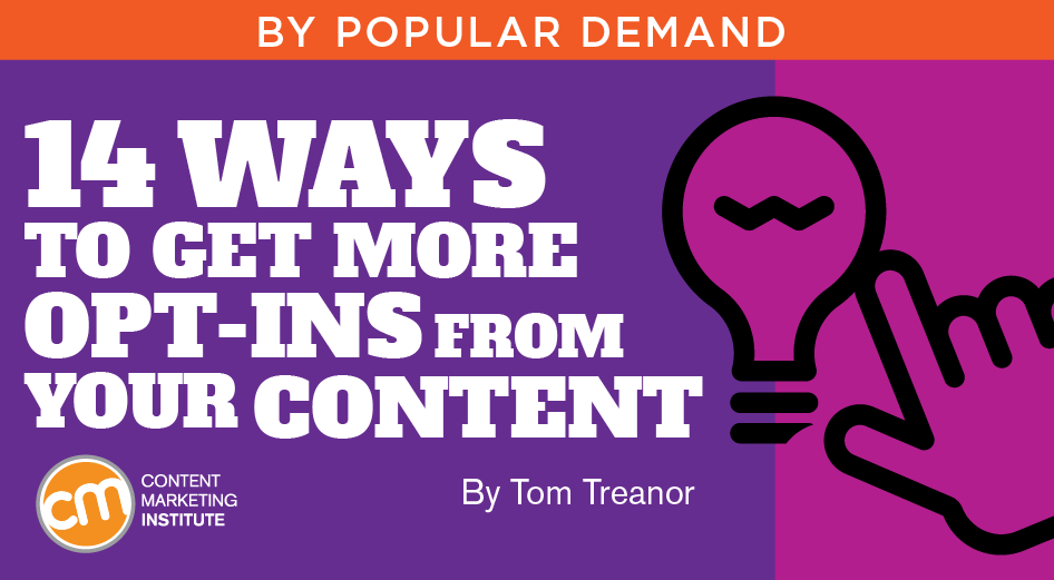 14 Ways to Get More Opt-Ins From Your Content