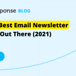 10 of the Best Email Newsletter Software Out There (2021)