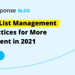 12 Email List Management Best Practices for 2021