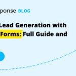 LinkedIn Lead Generation with Lead Gen Forms: Full Guide and Examples