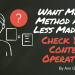 Content Operations: More Method, Less Madness