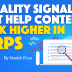 3 Quality Signals That Help Content Rank Higher in SERPs
