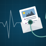 Is Your Email Program Health Good or Bad? [Checklist]