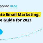 Real Estate Email Marketing: Definitive Guide for 2021