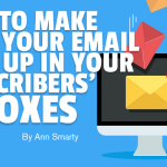 How to Make Sure Your Email Pops Up in Your Subscribers' Inboxes