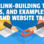 30+ Link-Building Tips, Tools, and Examples for SEO and Website Traffic