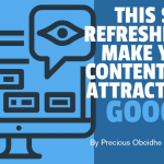 This SEO Refresher Can Make Your Content More Attractive to Google