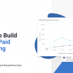 7 Ways To Build A Better Paid Advertising Strategy