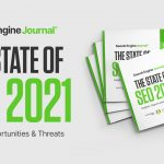 The State of SEO 2021 [New Search Engine Journal Research]